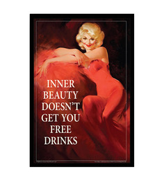 bCreative Paper & Fibre 13 x 1 x 19 Inch Inner Beauty Doesnt Get You Free Drinks Officially Licensed Framed Poster