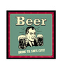 bCreative Paper & Fibre 13 x 1 x 13 Inch Beer Drink 'til She's Cute! Officially Licensed Framed Poster