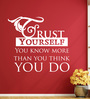 Creative Width Vinyl Trust Yourself One Wall Sticker in White