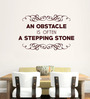 Hoopoe Decor Brown Vinyl An Obstacle Is Often A Stepping Stone Wall Decal