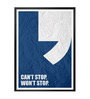 Lab No.4 - The Quotography Department Paper & PU Frame 13 x 1 x 17.5 Inch Can't Stop Won't Stop Business Quote Framed Poster