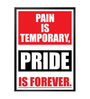 Lab No.4 - The Quotography Department Paper & PU Frame 13 x 1 x 17.5 Inch Gym Inspirational Pain Is Temporary Pride Is Forever Quote Framed Poster