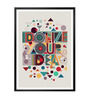 Lab No.4 - The Quotography Department Paper & PU 13 x 1 x 17.5 Inch Idolize Your Idea Retro Abstract Art Inspirational & Motivational Framed Poster