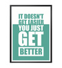 Lab No.4 - The Quotography Department Paper & PU 13 x 1 x 17.5 Inch It Doesn't Get Easier You Just Get Better Gym Motivational Quote Framed Poster