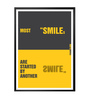 Lab No.4 - The Quotography Department Paper & PU 13 x 1 x 17.5 Inch Most Smiles Are Started By Another Smile Inspirational Typography Quote Poster