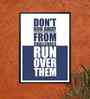 Lab No.4 - The Quotography Department Paper 12.6 x 17.3 Inch Don't Run Away from Challenges Quotes Framed Poster