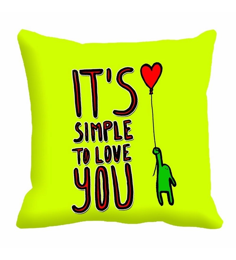 Me Sleep Green Cotton 16 x 16 Inch Its Simple to Love You Digitally Printed cushion Cover  available at Pepperfry for Rs.87