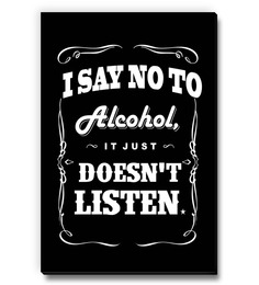 Seven Rays Black MDF I Say No To Alcohol Fridge Magnet