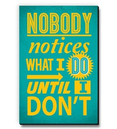 Seven Rays Nobody Notices What I Do Fridge Magnet
