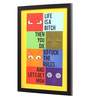 Seven Rays Glass, Fibre & Paper 8 x 1 x 12 Inch Life Is A Bitch Framed Poster