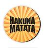 Seven Rays Orange MDF Hakuna Matata! Fridge Magnet