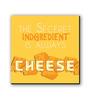 Seven Rays Yellow Fibre Board The Secret Ingredient Fridge Magnet