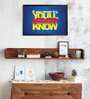 Shop Mantra MDF 19 x 13 Inch Never Try: Never Know Laminated Framed Poster