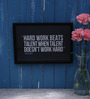 Speaking Frame Wood & Acrylic 12 x 8 Inch Hard Work & Talent Framed Poster