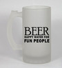 Stybuzz 500 ML Happy Water For Fun People Frosted Beer Mug
