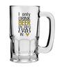 Stybuzz 600 ML I Only Drink Beer Mug