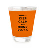 Stybuzz Keep Calm And Drink Vodka 60 ML Shot Glass