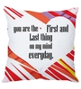 Stybuzz Multicolor Poly Silk 16 x 16 Inch First & Last Thing on My Mind Cushion Cover