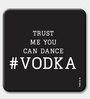 Two Gud Trust Me You Can Dance, Vodka Fridge Magnet