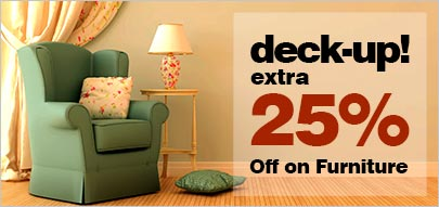 deck-up! 25% off on Furniture